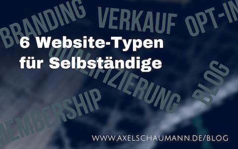 6 Website-Typen für Selbständige
